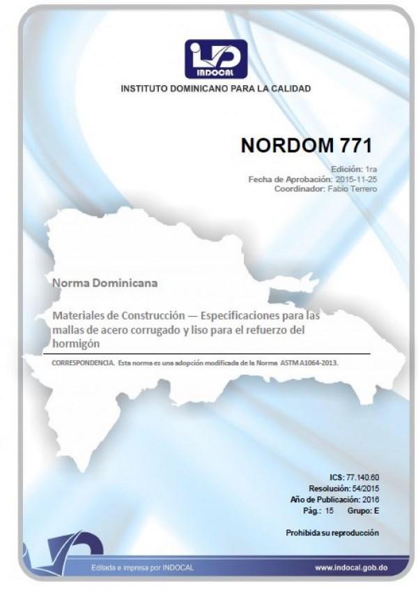 NORDOM 771 - MATERIALES DE CONSTRUCCIÓN - ESPECIFICACIONES PARA LAS MALLAS DE ACERO CORRUGADO Y LISO PARA EL REFUERZO DEL HORMIGÓN.