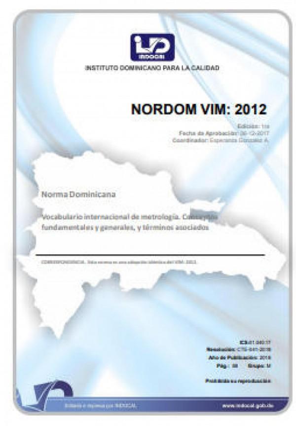 NORDOM VIM: 2012 - VOCABULARIO INTERNACIONAL DE METROLOGÍA. CONCEPTOS FUNDAMENTALES Y GENERALES, Y TÉRMINOS ASOCIADOS
