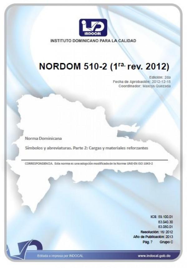 NORDOM 510-2 - SÍMBOLOS Y ABREVIATURAS. PARTE 2: CARGAS Y MATERIALES REFORZANTES. (1RA. REV. 2012)