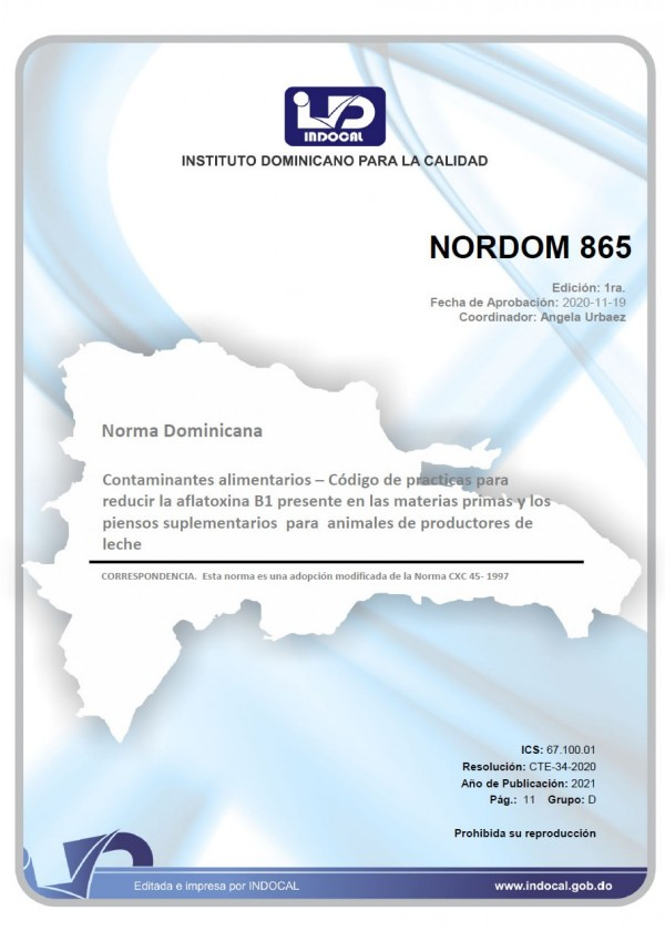 NORDOM 865 - CONTAMINANTES ALIMENTARIOS- CÓDIGO DE PRACTICAS PARA REDUCIR LA AFLATOXINA B1 PRESENTE EN LAS MATERIAS PRIMAS Y LOS PIENSOS SUPLEMENTARIOS PARA ANIMALES DE PRODUCTORES DE LECHE.