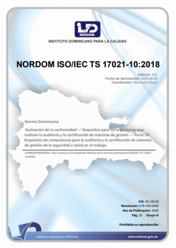 NORDOM ISO/IEC TS 17021-10:2018 - EVALUACIÓN DE LA CONFORMIDAD - REQUISITOS PARA LOS ORGANISMOS QUE REALIZAN LA AUDITORÍA Y LA CERTIFICACIÓN DE SISTEMAS DE GESTIÓN - PARTE 10: REQUISITOS DE COMPETENCIA PARA LA AUDITORÍA Y LA CERTIFICACIÓN DE SISTEMAS DE G