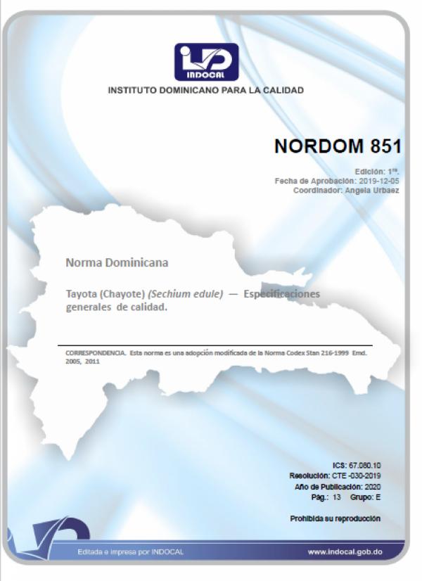 NORDOM 851 - TAYOTA (CHAYOTE) (SECHIUM EDULE) - ESPECIFICACIONES GENERALES DE CALIDAD.