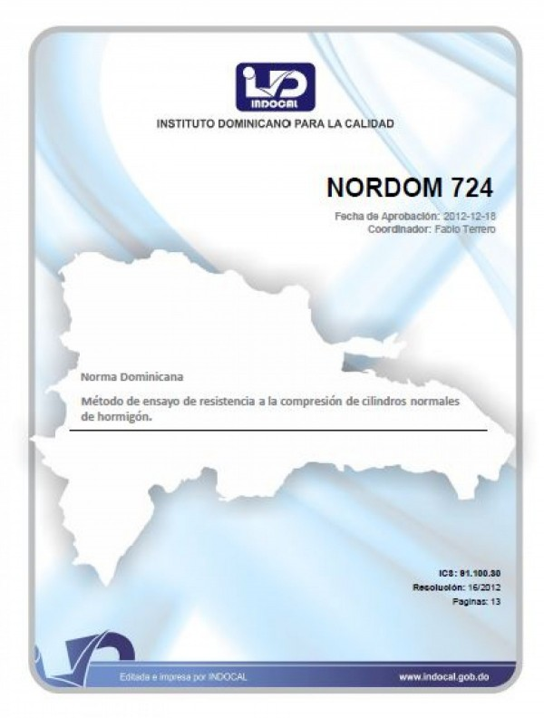 NORDOM 724 -  MÉTODO DE ENSAYO DE RESISTENCIA A LA COMPRESIÓN DE CILINDROS NORMALES DE HORMIGÓN.
