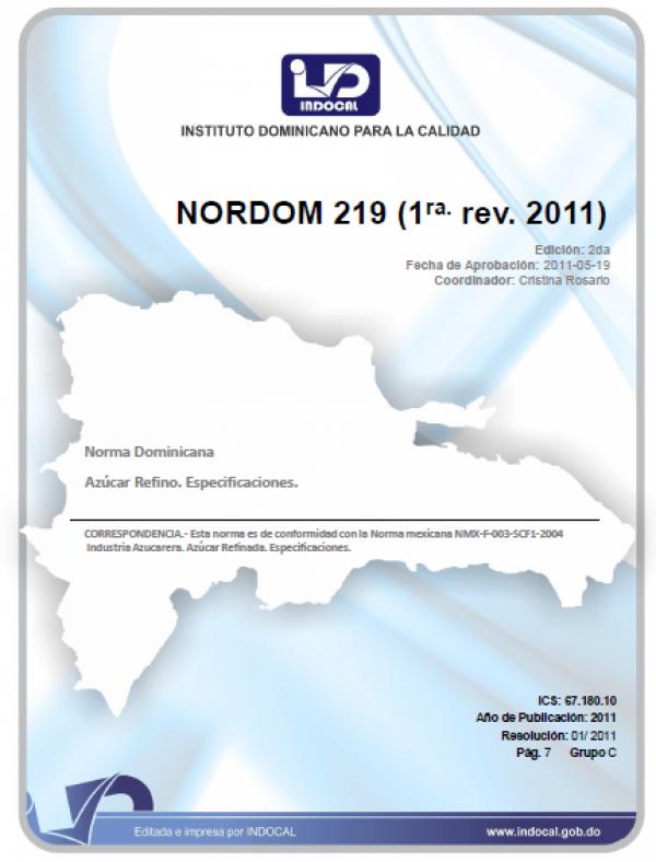 NORDOM 219- AZUCAR. AZUCAR REFINADO. ESPECIFICACIONES. (1RA. REV. 2011).
