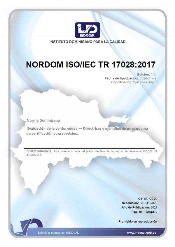 NORDOM ISO/IEC TR 17028:2017 - EVALUACIÓN DE LA CONFORMIDAD - DIRECTRICES Y EJEMPLOS DE UN ESQUEMA DE CERTIFICACIÓN PARA SERVICIOS.
