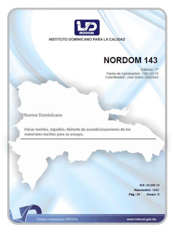 NORDOM 143 - FIBRAS TEXTILES. METODO DE ACONDICIONAMIENTO DE LOS MATERIALES TEXTILES PARA SU ENSAYO.