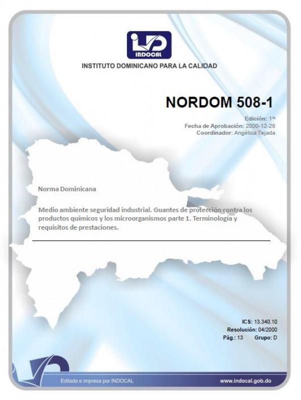 NORDOM 508-1 - MEDIO AMBIENTE. SEGURIDAD INDUSTRIAL. GUANTES DE PROTECCION CONTRA LOS PRODUCTOS QUIMICOS Y LOS MICROORGANISMOS. PARTE I. TERMINOLOGIA Y REQUISITOS DE PRESTACIONES.