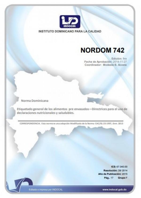 NORDOM 742- ETIQUETADO GENERAL DE LOS ALIMENTOS PRE ENVASADOS - DIRECTRICES PARA EL USO DE DECLARACIONES NUTRICIONALES Y SALUDABLES.