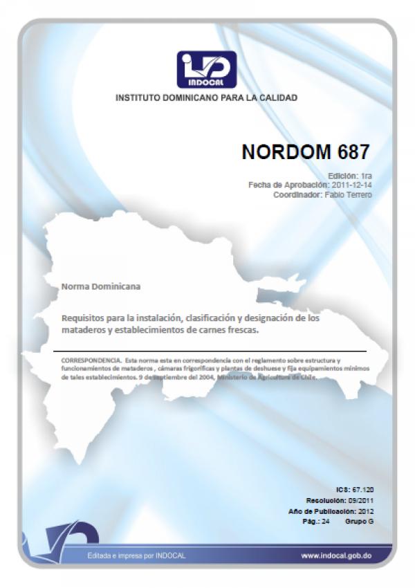 NORDOM 687 - REQUISITOS PARA LA INSTALACION, CLASIFICACION Y DESIGNACION DE LOS MATADEROS Y ESTABLECIMIENTOS DE CARNES FRESCAS.
