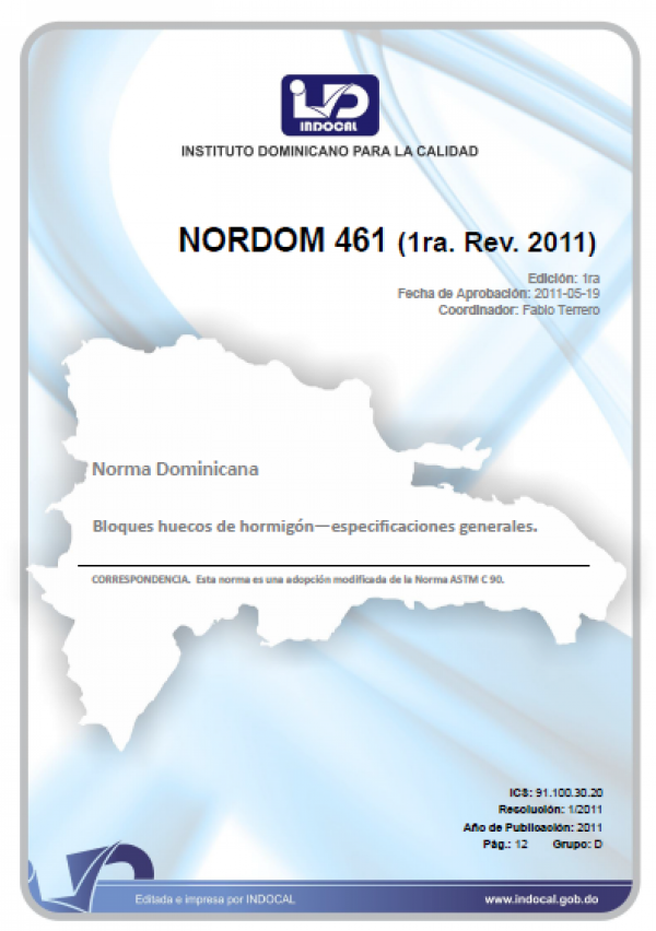 NORDOM 461 - BLOQUES HUECOS DE HORMIGÓN - ESPECIFICACIONES GENERALES. (1RA. REV. 2011)
