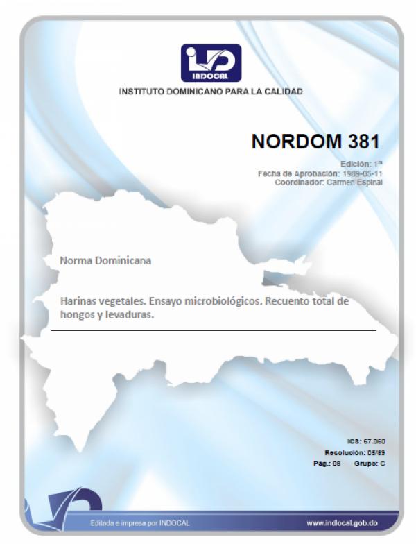 NORDOM 381 - HARINAS VEGETALES. ENSAYOS MICROBIÓLOGICOS. RECUENTO TOTAL DE HONGOS Y LEVADURAS. (1RA. REV. 2006).
