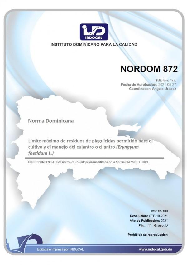NORDOM 872 - LIMITE MÁXIMO DE RESIDUOS DE PLAGUICIDAS PERMITIDO PARA EL CULTIVO Y EL MANEJO DEL CULANTRO O CILANTRO (ERYNGYUM FOETIDUM L.)