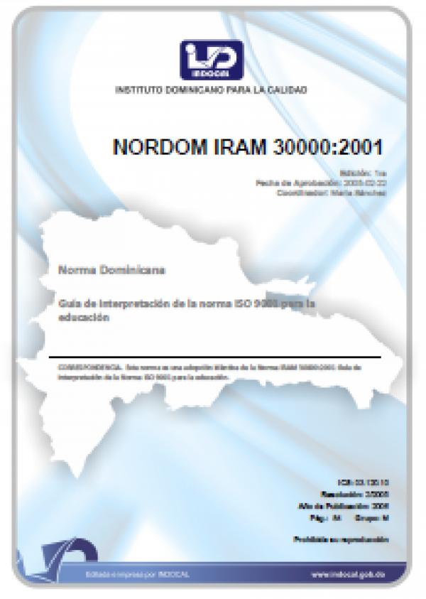 NORDOM IRAM 30000:2001 -  GUÍA DE INTERPRETACIÓN DE LA NORMA ISO 9001 PARA LA  EDUCACIÓN.