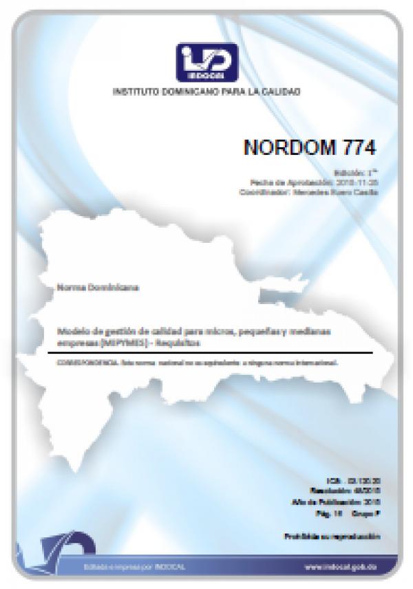 NORDOM 774 - MODELO DE GESTIÓN DE CALIDAD PARA MICROS, PEQUEÑAS Y MEDIANAS EMPRESAS (MIPYMES) - REQUISITOS.