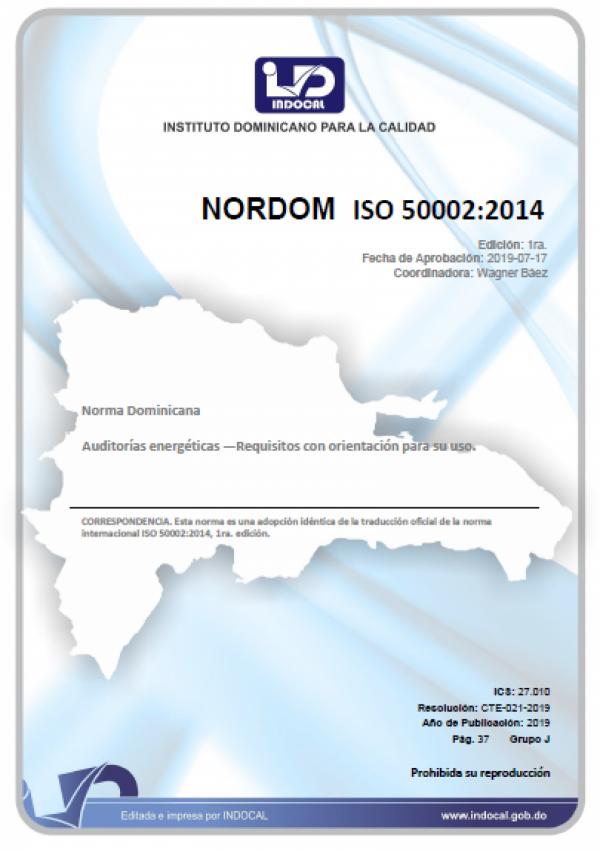 NORDOM ISO 50002:2014 - AUDITORÍAS ENERGÉTICAS - REQUISITOS CON ORIENTACIÓN PARA SU USO.