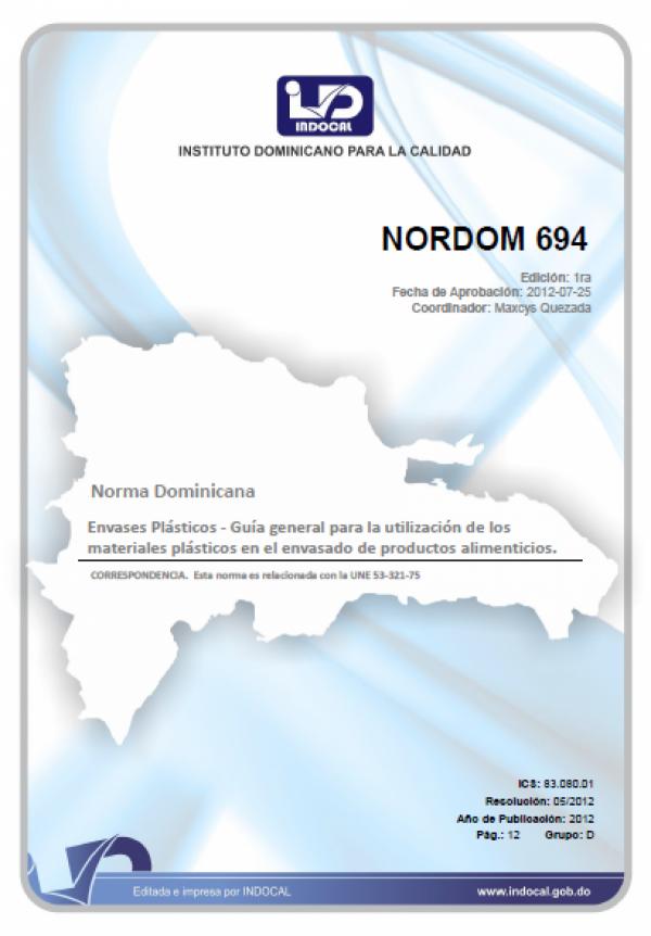 NORDOM 694ENVASES PLÁSTICOS - GUÍA GENERAL PARA LA UTILIZACIÓN DE LOS MATERIALES PLÁSTICOS EN EL ENVASADO DE PRODUCTOS ALIMENTICIOS.
