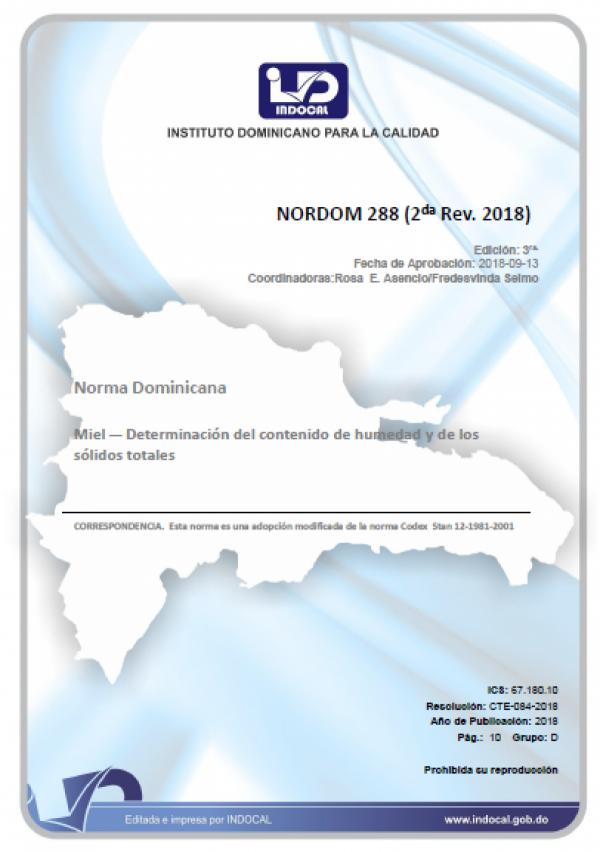 NORDOM 288 - MIEL — DETERMINACIÓN DEL CONTENIDO DE HUMEDAD Y DE LOS SÓLIDOS TOTALES (2DA REV. 2018)