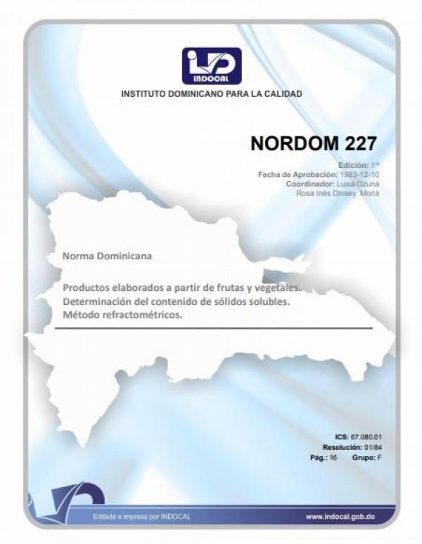NORDOM 227- PRODUCTOS ELABORADOS A PARTIR DE FRUTAS Y VEGETALES. DETERMINACIÓN DEL CONTENIDO DE SÓLIDOS SOLUBLES. MÉTODO REFRACTOMÉTRICOS.
