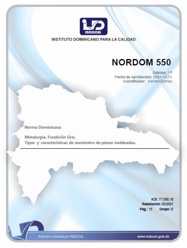 NORDOM 550 - METALURGIA. FUNDICIÓN GRIS. TIPOS Y CARACTERÍSTICAS DE SUMINISTRO DE PIEZAS MOLDEADAS.
