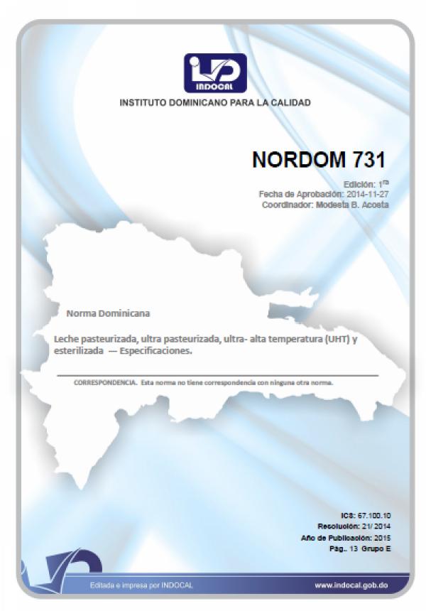 NORDOM 731- LECHE PASTEURIZADA, ULTRA PASTEURIZADA, ULTRA- ALTA TEMPERATURA (UHT) Y ESTERILIZADA - ESPECIFICACIONES. (Sustituye a las NORDOM: 150, 206 y 268).