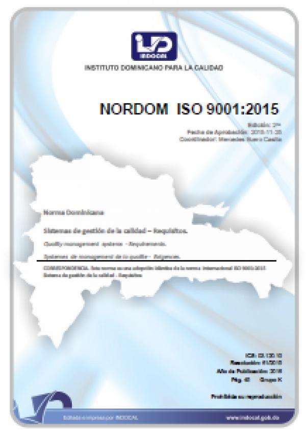 NORDOM ISO 9001:2015 - SISTEMAS DE GESTIÓN DE LA CALIDAD - REQUISITOS.