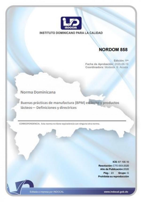 NORDOM 858- BUENAS PRÁCTICAS DE MANUFACTURA (BPM) EN LECHE Y PRODUCTOS LÁCTEOS - DEFINICIONES Y DIRECTRICES