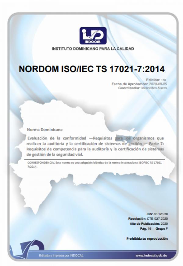 NORDOM ISO/IEC TS 17021-7:2014 - EVALUACIÓN DE LA CONFORMIDAD - REQUISITOS PARA LOS ORGANISMOS QUE REALIZAN LA AUDITORÍA Y LA CERTIFICACIÓN DE SISTEMAS DE GESTIÓN - PARTE 7: REQUISITOS DE COMPETENCIA PARA LA AUDITORÍA Y LA CERTIFICACIÓN DE SISTEMAS DE GES