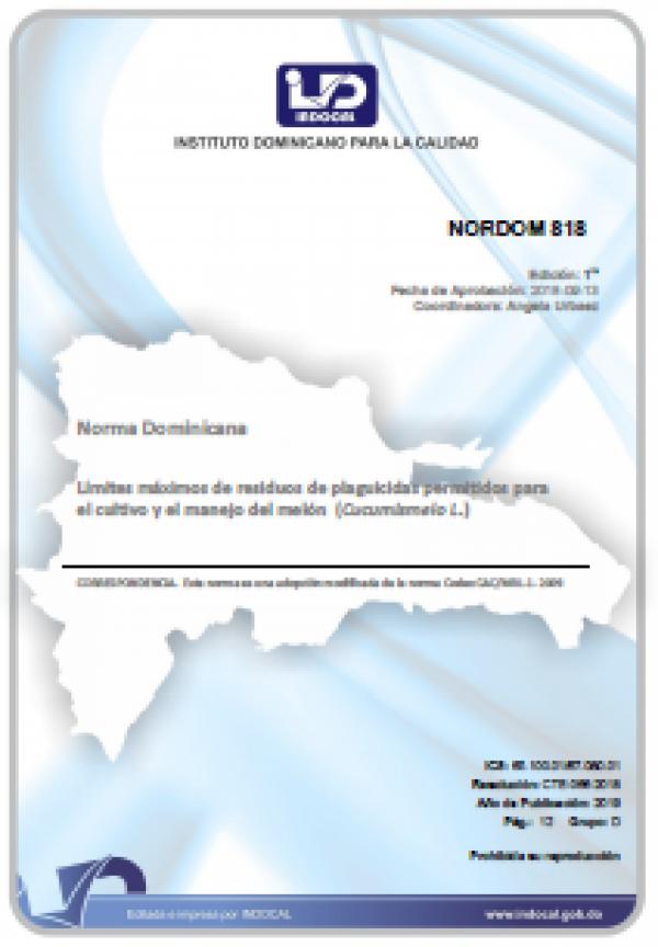 NORDOM 818 - LIMITES MAXIMOS DE RESIDUOS DE PLAGUICIDAS PERMITIDOS PARA EL CULTIVO Y EL MANEJO DEL MELON (CUCUMISMELO L.)
