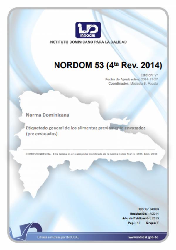 NORDOM 53 - ETIQUETADO GENERAL DE LOS ALIMENTOS PREVIAMENTE ENVASADOS (PRE-ENVASADOS). (4TA. REV. 2014)