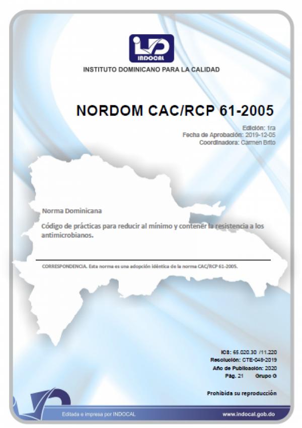 NORDOM CAC/RCP 61-2005 - CÓDIGO DE PRÁCTICAS PARA REDUCIR AL MÍNIMO Y CONTENER LA RESISTENCIA A LOS ANTIMICROBIANOS.