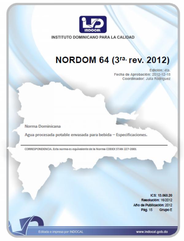 NORDOM 64 - AGUA PROCESADA POTABLE ENVASADA PARA BEBIDA - ESPECIFICACIONES. (3RA REV. 2012)