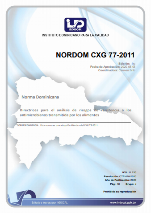 NORDOM CXG 77-2011 - DIRECTRICES PARA EL ANÁLISIS DE RIESGOS DE RESISTENCIA A LOS ANTIMICROBIANOS TRANSMITIDA POR LOS ALIMENTOS.