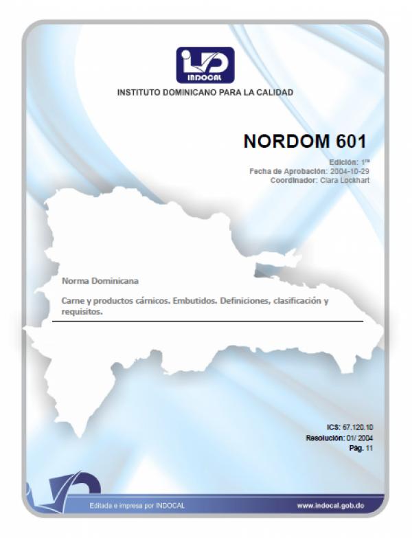NORDOM 601 - CARNE Y PRODUCTOS CARNICOS. EMBUTIDOS. DEFINICIONES, CLASIFICACION Y REQUISITOS.