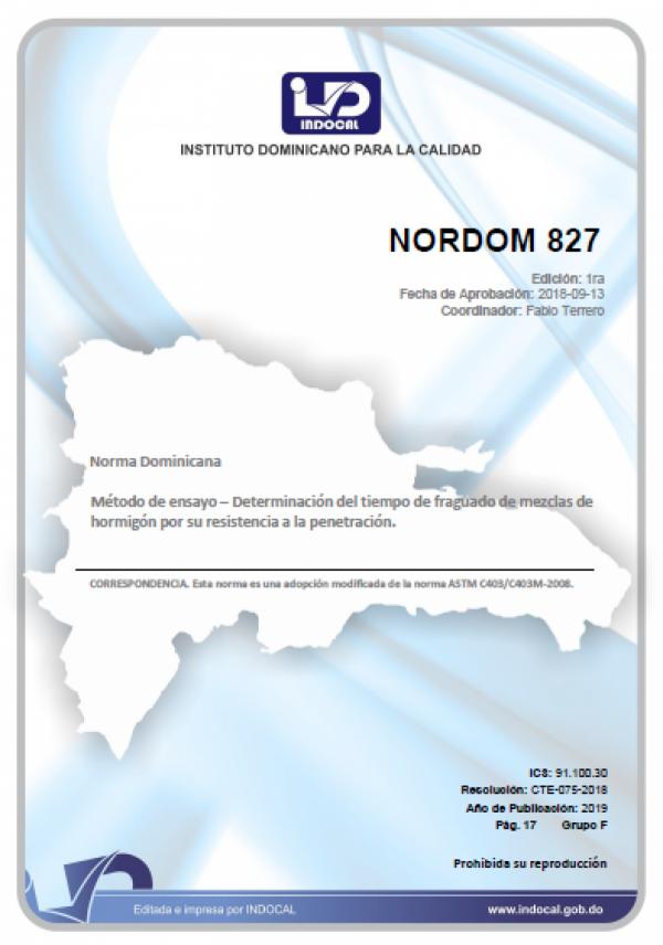 NORDOM 827- MÉTODO DE ENSAYO - DETERMINACIÓN DEL TIEMPO DE FRAGUADO DE MEZCLAS DE HORMIGÓN POR SU RESISTENCIA A LA PENETRACIÓN.