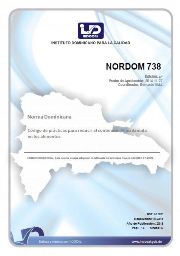 NORDOM 738- CÓDIGO DE PRÁCTICAS PARA REDUCIR  EL CONTENIDO DE ACRILAMIDA EN LOS ALIMENTOS.
