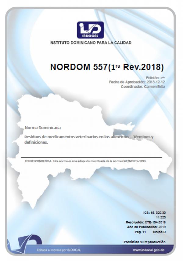 NORDOM 557 - RESIDUOS DE MEDICAMENTOS VETERINARIOS EN LOS ALIMENTOS - TÉRMINOS Y DEFINICIONES. (1RA. REV. 2018)