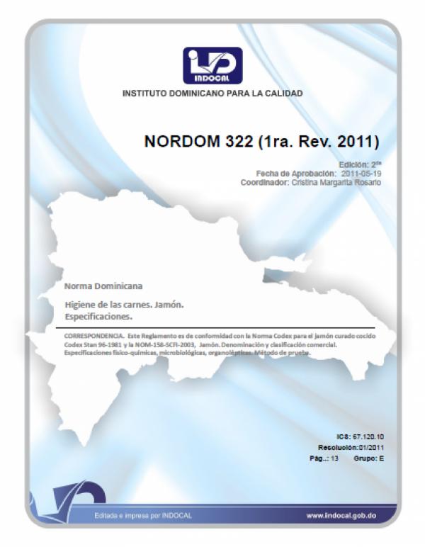NORDOM 322 - HIGIENE DE LAS CARNES. JAMON. ESPECIFICACIONES. 1RA. REV. 2011