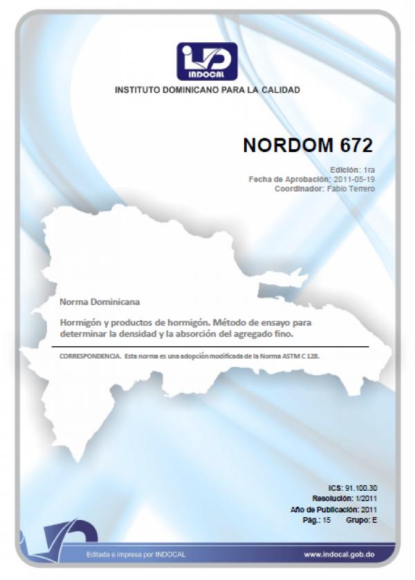 NORDOM 672- HORMIGÓN Y PRODUCTOS DE HORMIGÓN. MÉTODO DE ENSAYO PARA DETERMINAR LA DENSIDAD Y LA ABSORCIÓN DEL AGREGADO FINO.