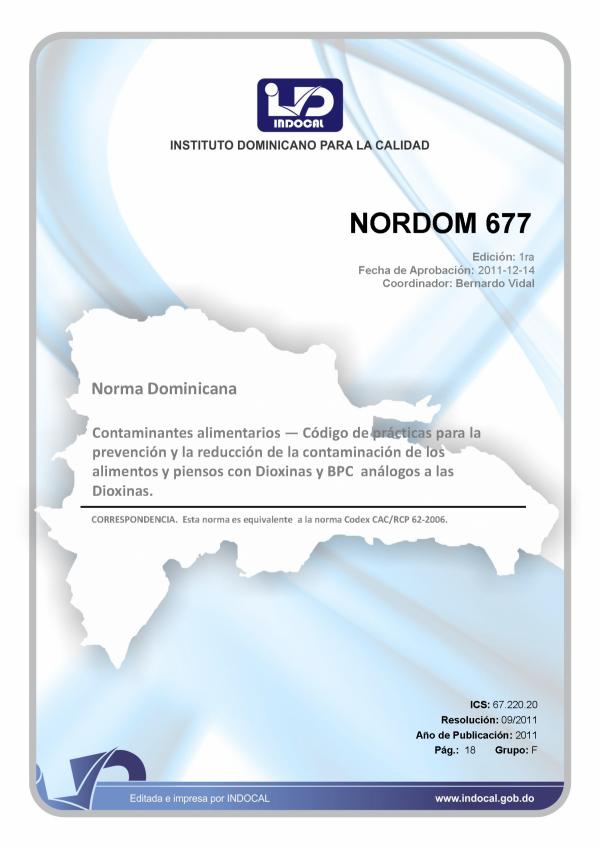NORDOM 677 - CONTAMINANTES ALIMENTARIOS - CÓDIGO DE PRÁCTICAS PARA LA PREVENCIÓN Y LA REDUCCIÓN DE LA CONTAMINACIÓN DE LOS ALIMENTOS Y PIENSOS CON DIOXINAS Y BPC ANÁLOGOS A LAS DIOXINAS.