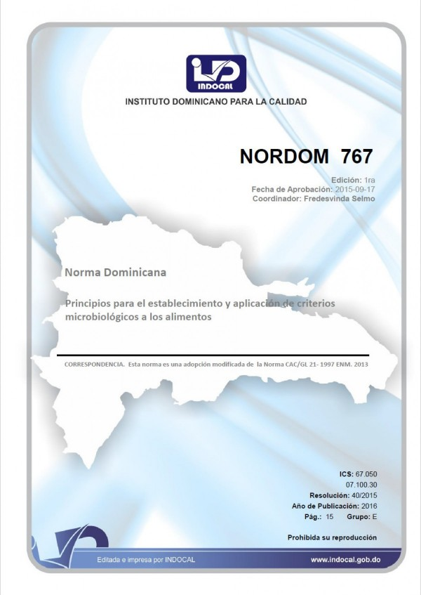 NORDOM 767 - PRINCIPIOS PARA EL ESTABLECIMIENTO Y APLICACIÓN DE CRITERIOS MICROBIOLÓGICOS A LOS ALIMENTOS.