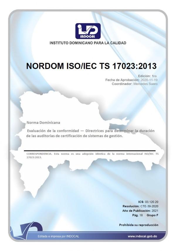 NORDOM ISO/IEC TS 17023:2013 - EVALUACIÓN DE LA CONFORMIDAD - DIRECTRICES PARA DETERMINAR LA DURACIÓN DE LAS AUDITORÍAS DE CERTIFICACIÓN DE SISTEMAS DE GESTIÓN.