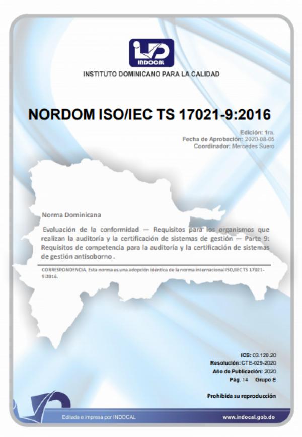 NORDOM ISO/IEC TS 17021-9:2016 -  EVALUACIÓN DE LA CONFORMIDAD - REQUISITOS PARA LOS ORGANISMOS QUE REALIZAN LA AUDITORÍA Y LA CERTIFICACIÓN DE SISTEMAS DE GESTIÓN - PARTE 9: REQUISITOS DE COMPETENCIA PARA LA AUDITORÍA Y LA CERTIFICACIÓN DE SISTEMAS DE GE