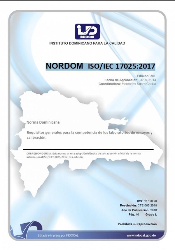 NORDOM ISO/IEC 17025:2017 - REQUISITOS GENERALES PARA LA COMPETENCIA DE LOS LABORATORIOS DE ENSAYOS Y CALIBRACIÓN.